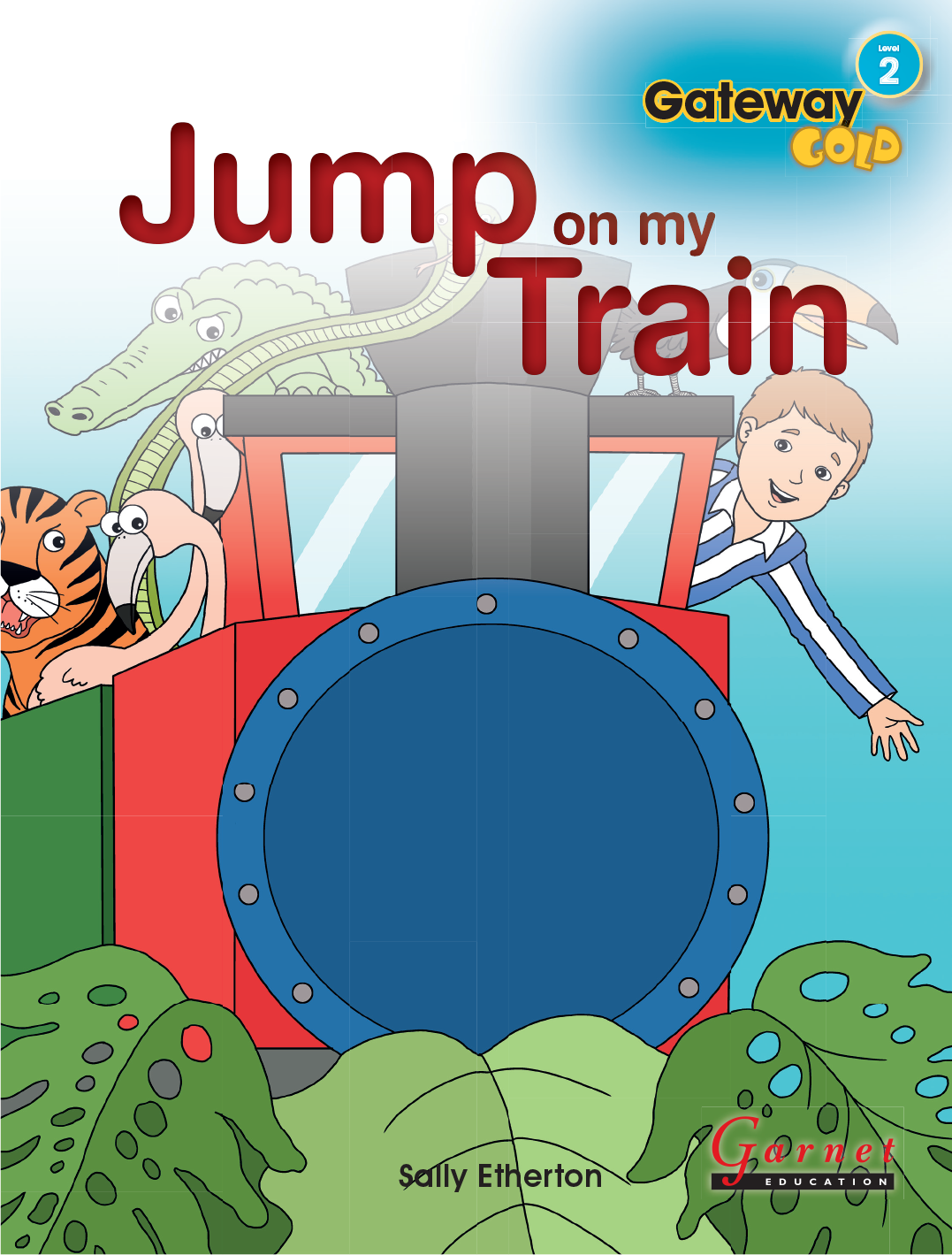 Gateway Gold Level 2 Big Book 2 with audio CD - Jump on my Train
