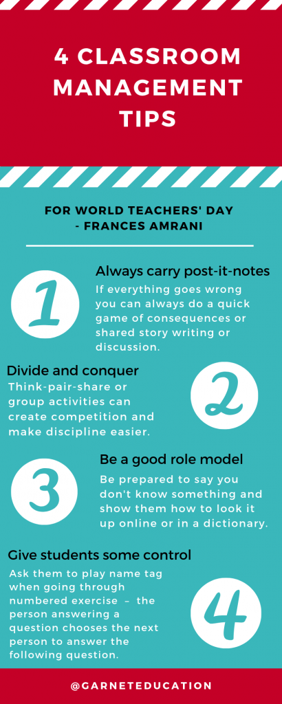 Infographic showing 4 classroom management tips. 1 - always carry post-it-notes. 2 - divide and conquer. 3 - be a good role model. 4 - give students some control.