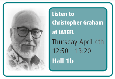 Chris Graham, smiling at the camera on a white background. text: Listen to Christopher Graham at IATEFL. Thursday April 4th. 12:50-13:20. Hall 1b.